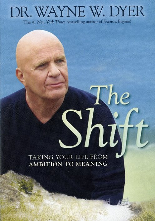 The Shift door Wayne Dyer