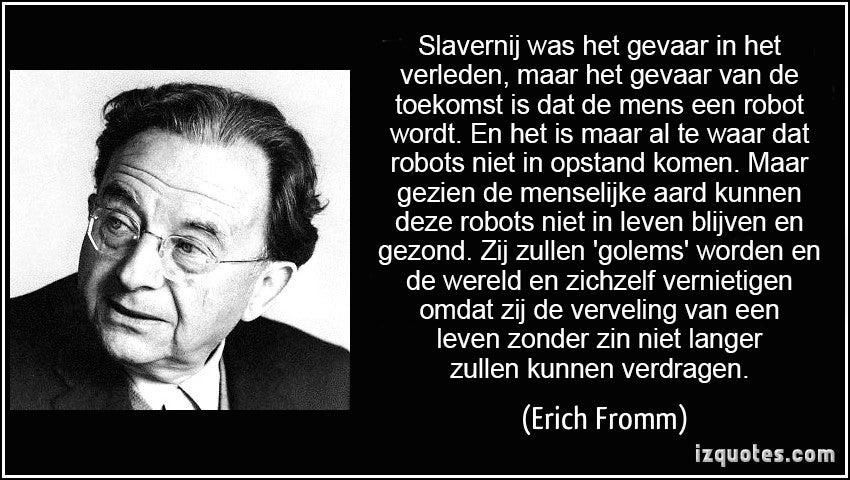 Humanistische psychoanalyse in een citaat van Erich Fromm